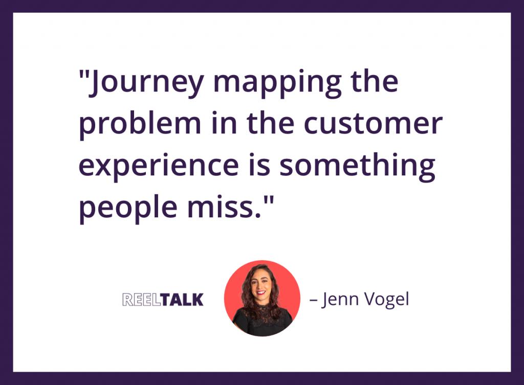 Jenn Vogel customer journey mapping quote