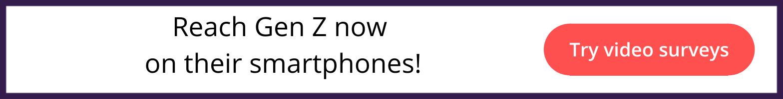 Reach Gen Z on their smartphones